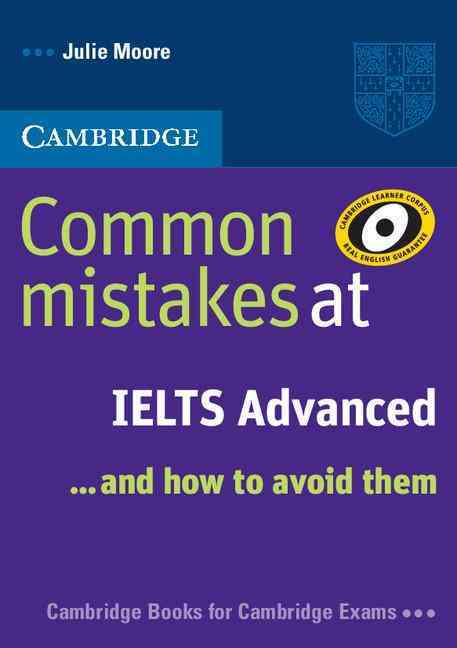 Common Mistakes at IELTS Advanced By Moore, Julie