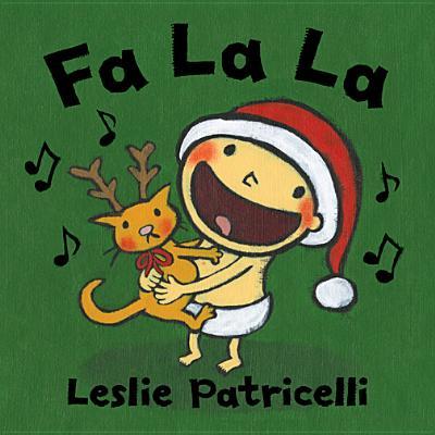 Fa La La By Patricelli, Leslie